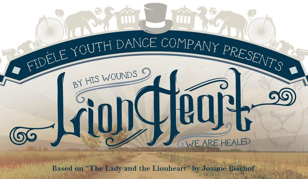 """Lionheart"" is Coming to the Stage!"